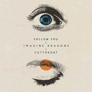 Imagine Dragons – Follow You MP3 DOWNLOAD
