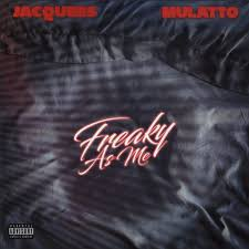 Jacquees - Freaky As Me Ft. Mulatto MP3 DOWNLOAD