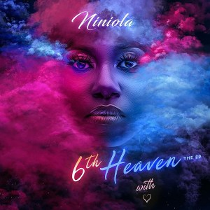 Niniola – 6th Heaven ep download