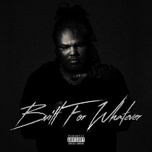 Tee Grizzley – Built For Whatever (ZIP FILE)