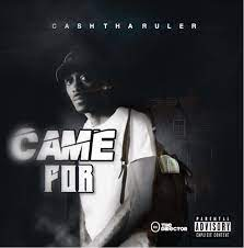 Cash The Ruler - To Whom It Concern