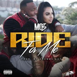 Mo3 - Ride For Me
