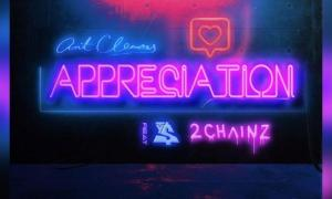 Ant Clemons – Appreciation feat. 2 Chainz & Ty Dolla Sign