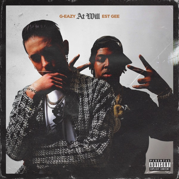 DOWNLOAD MP G-Eazy – At Will feat. EST Gee