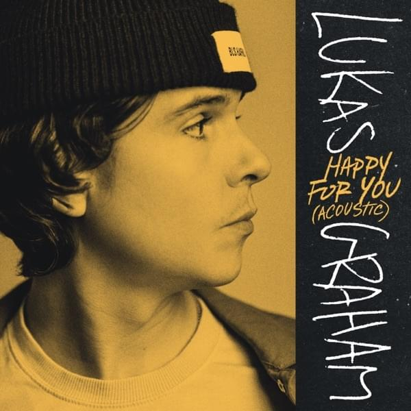 Lukas Graham - Happy For You (Acoustic)