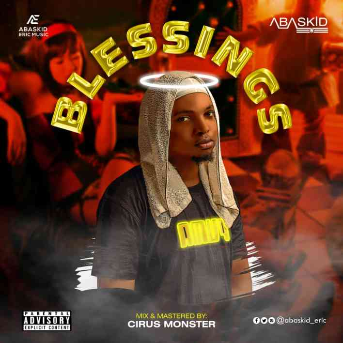 DOWNLOAD MP3: Abaskid - Blessings