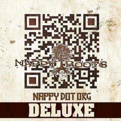 Nappy Roots & Organized Noize – Nappy Dot Org (Deluxe)