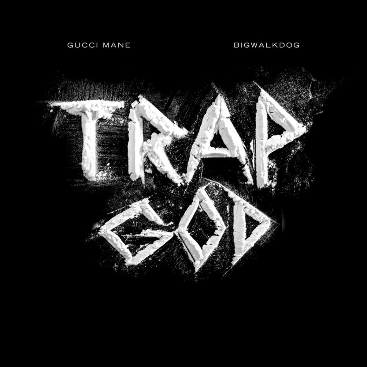 image of BigWalkDog Trap God Ft Gucci Mane