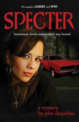 Specter: A Mystery - Desjarlais, John