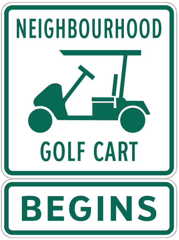 Neighbourhood Golf Cart Begins Sign
