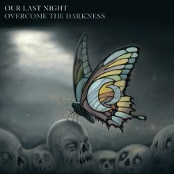 Our Last Night - Overcome the Darkness [iTunes Plus AAC M4A]