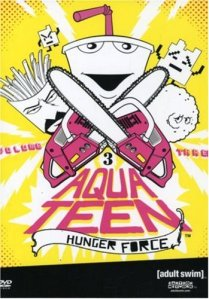 Aqua Teen Hunger Force – Season 1