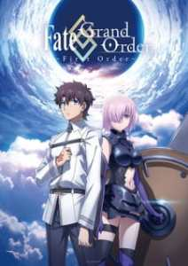 Fate/Grand Order: First Order (Dub)