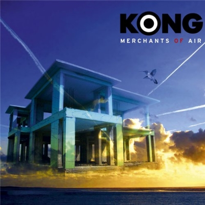 KONG – Merchants Of Air