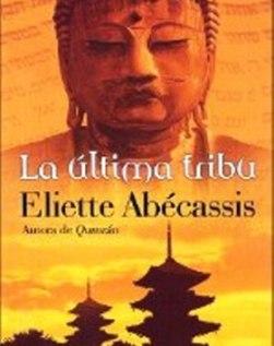 La ultima tribu – Eliette Abecassis