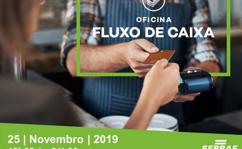 """ESTÃO ABERTAS AS INSCRIÇÕES PARA A OFICINA """"FLUXO DE CAIXA"""", DO SEBRAE AQUI TATUÍ"""