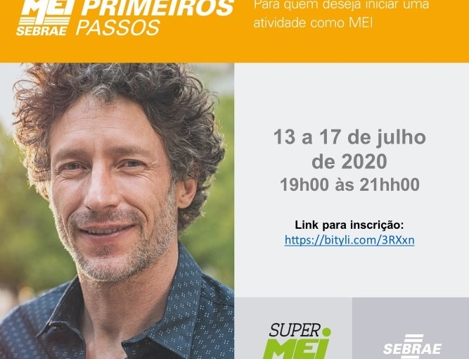"""SEBRAE ABRE INSCRIÇÕES DO CURSO ON-LINE """"SUPER MEI – PRIMEIROS PASSOS"""",  PARA QUEM DESEJA INICIAR UMA ATIVIDADE COMO MEI"""