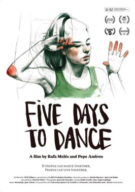 Proyección Documental. FIVE DAYS TO DANCE