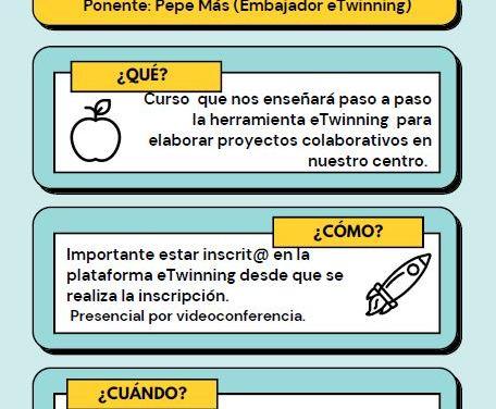 curso: «ETWINNING PARA PRINCIPIANTES. DESDE EL REGISTRO HASTA EL PROYECTO».