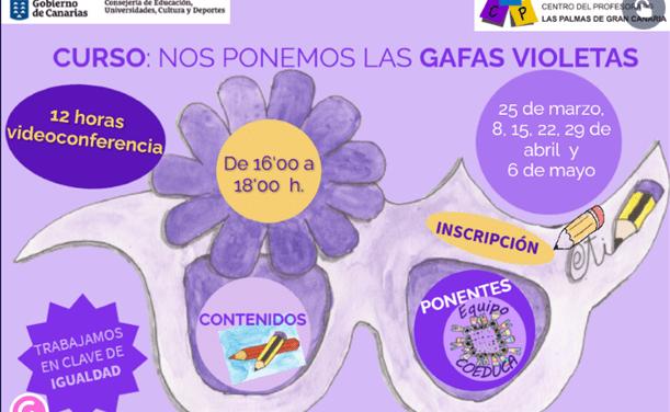 NUEVO CURSO DE IGUALDAD: NOS PONEMOS LAS GAFAS VIOLETAS