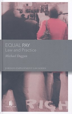 Equal Pay: Law and Practice book by Michael Duggan (Editor ...
