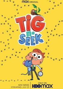 Tig N' Seek – Season 3