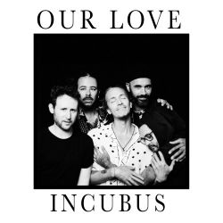 Incubus - Our Love - Single [iTunes Plus AAC M4A]