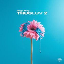Diego Thug - Thugluv 2 [iTunes Plus AAC M4A]