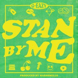 G-Eazy - Stan By Me - Single [iTunes Plus AAC M4A]