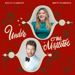 Kelly Clarkson & Brett Eldredge - Under The Mistletoe - Single [iTunes Plus AAC M4A]