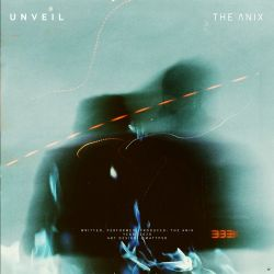 The Anix - Unveil - Single [iTunes Plus AAC M4A]