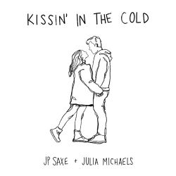 JP Saxe & Julia Michaels - Kissin' in the Cold - Single [iTunes Plus AAC M4A]