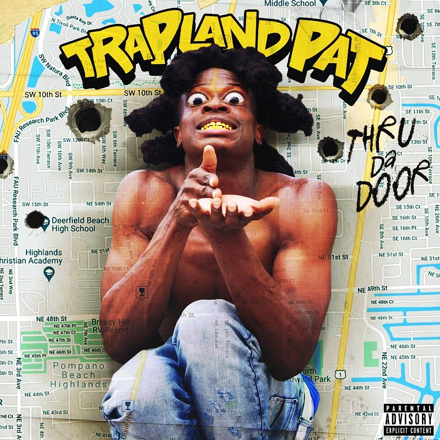 DOWNLOAD MP3: Trapland Pat – Ride or U Ain't