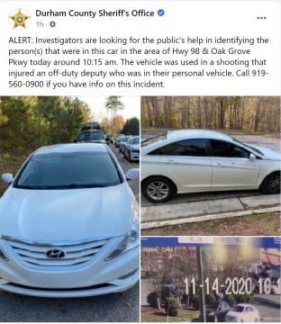 Durham County Sheriff's Office has released photos of the silver/white sedan used in the drive-by shooting of an off-duty deputy