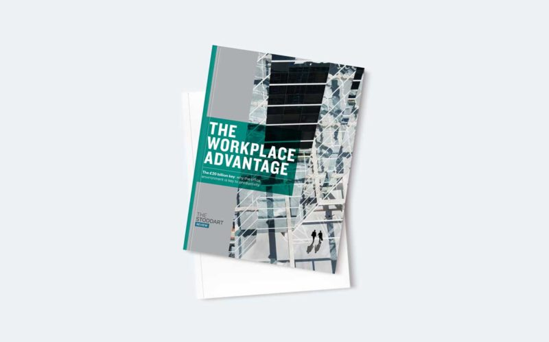 The Workplace Advantage Report by The Stoddart Review