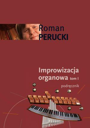 Okładka: Perucki - improwizacja organowa tom 1