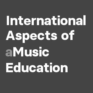 International Aspects of Music Education