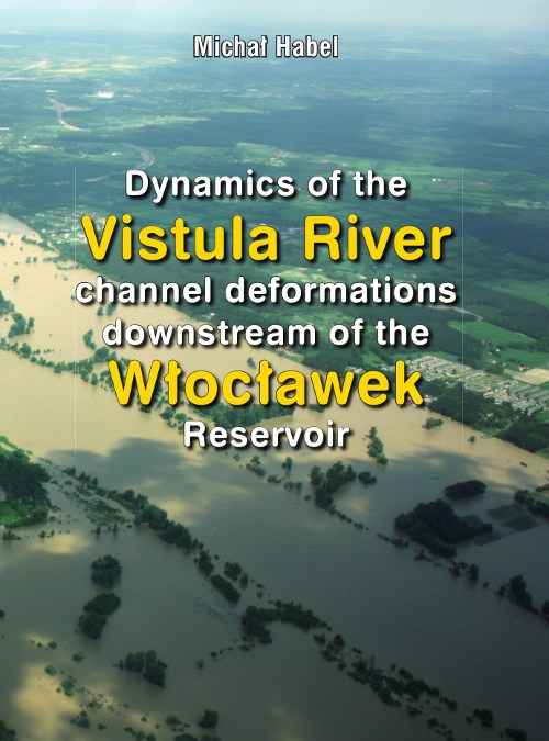 Dynamics of the Vistula River channel deformations downstream of the Włocławek Reservoir
