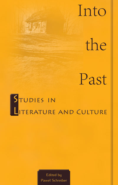 Into the Past. Studies in Literature and Culture