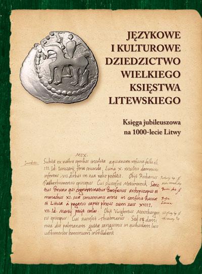 Językowe i kulturowe dziedzictwo Wielkiego Księstwa Litewskiego