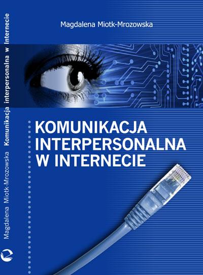 Komunikacja interpersonalna w Internecie