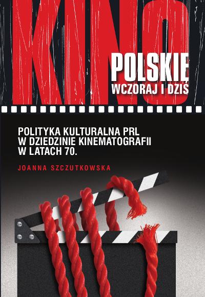 Polityka kulturalna PRL w dziedzinie kinematografii w latach 70.