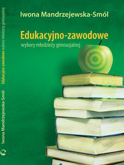 Edukacyjno-zawodowe wybory młodzieży gimnazjalnej