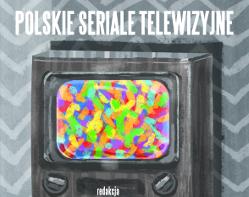 Polskie seriale telewizyjne