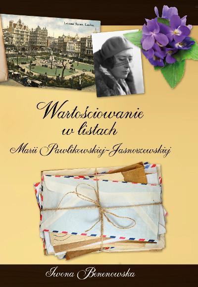 Wartościowanie w listach Marii Pawlikowskiej-Jasnorzewskiej