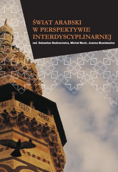 Świat arabski w perspektywie interdyscyplinarnej