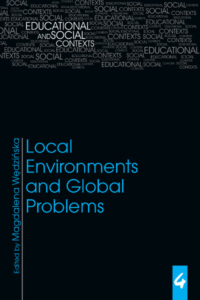 Educational and Social Context, tom 4, Local Environments and Global Problems