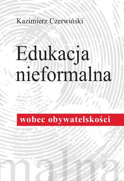 Edukacja nieformalna wobec obywatelskości