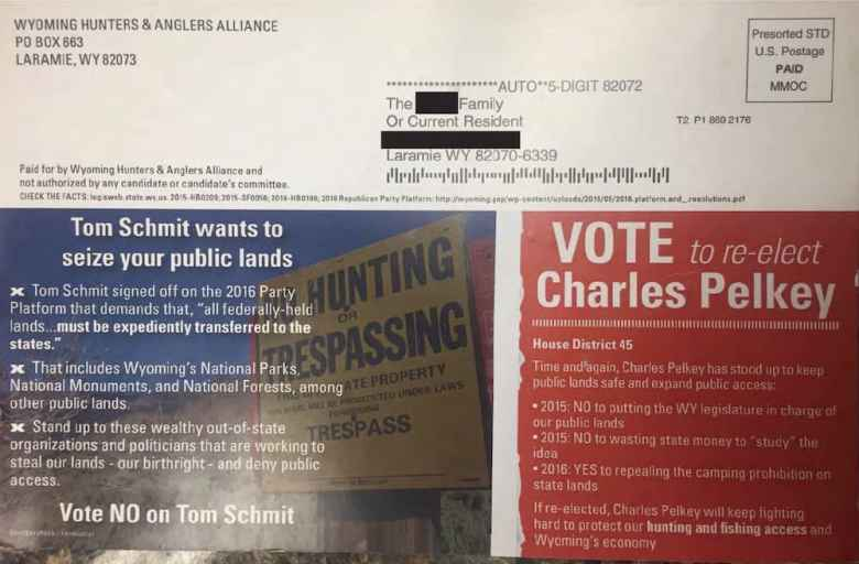 """This mailing was paid for by the Wyoming Hunters & Anglers Alliance, an offshoot of Forward Wyoming Advocacy. Note the phrase """"not authorized by any candidate or candidate's committee."""" The Wyoming Republican Party notes that candidate Charles Pelkey, a lawyer, is a registered legal agent for Forward Wyoming Advocacy."""
