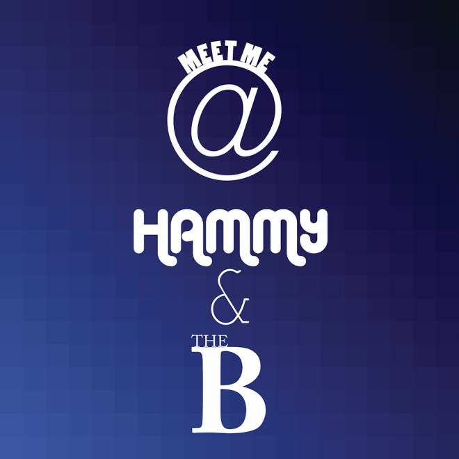 Meet Me @ Hammy & The B